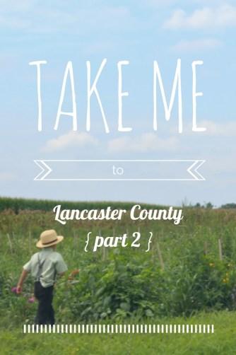 take-me-to-lancaster-part-2