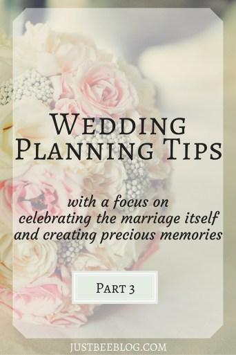 Wedding Planning Tips Part 3 - Just Bee copy