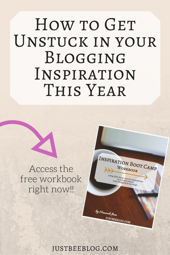 How to get unstuck in your blogging inspiration this year - access the free workbook right now!! - Just Bee http://eepurl.com/bBmigj