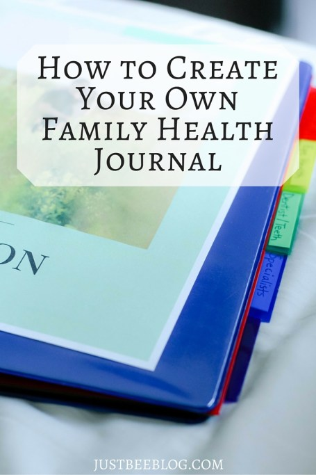 How to Create A Family Health Journal - Just Bee