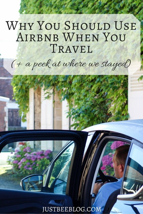 Why You Should Use Airbnb When You Travel - Just Bee