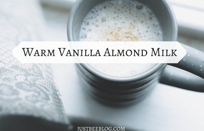 Warm Vanilla Almond Milk
