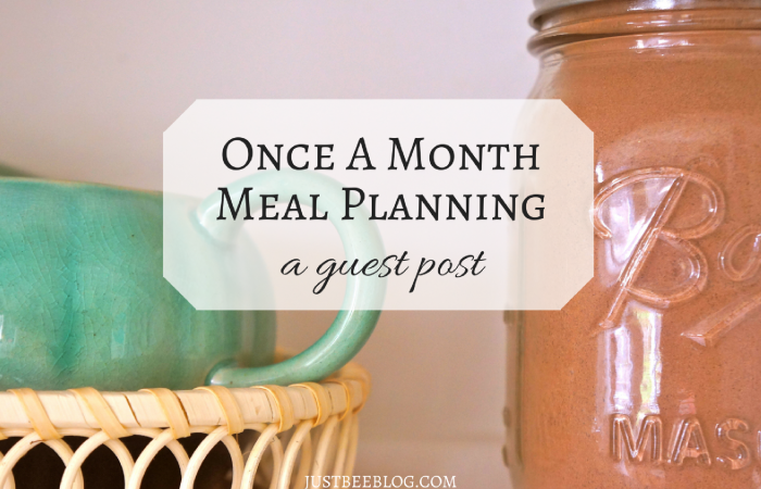Once A Month Meal Planning: A Guest Post