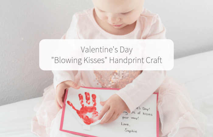 "Valentine's Day ""Blowing Kisses"" Handprint Craft"