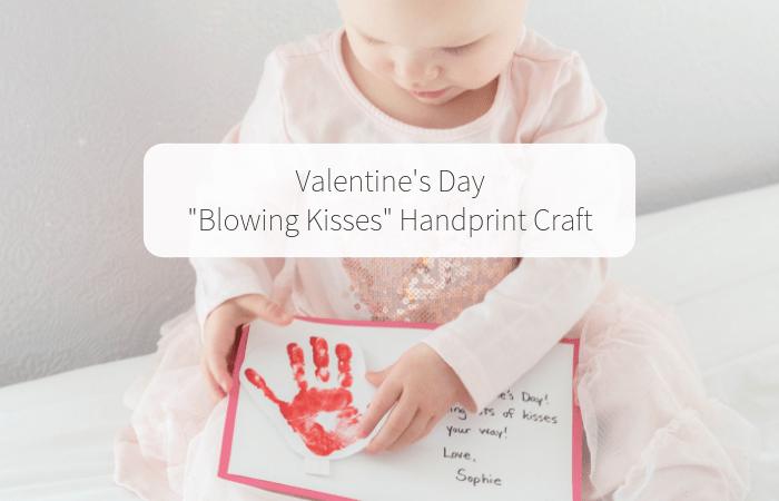 "Valentine's Day ""Blowing Kisses"" Handprint Craft"