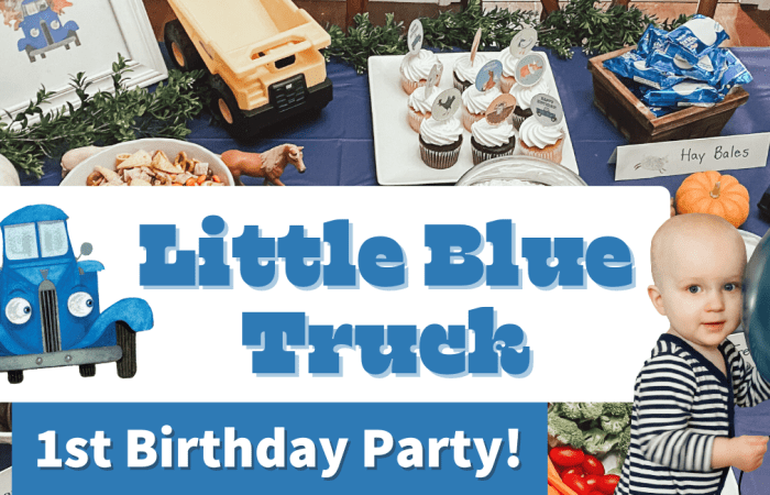 Soren's Little Blue Truck First Birthday Party