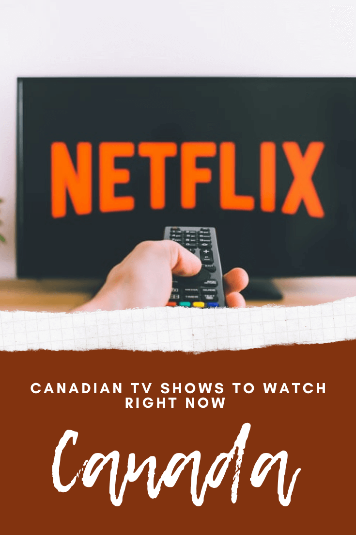 8 Canadian tv shows to watch right now