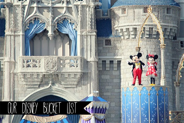 Our Disney Bucket List!