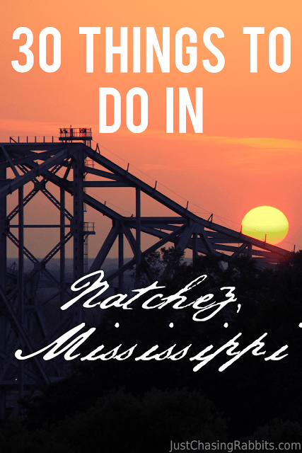 30 Things To Do In Natchez, Mississippi