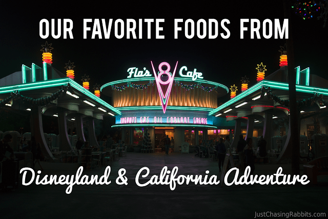 Our Favorite Foods at Disneyland and California Adventure