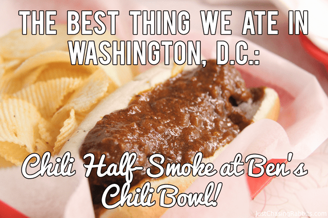 The Best Thing We Ate in Washington, D.C.: The Chili Half-Smoke at Ben's Chili Bowl