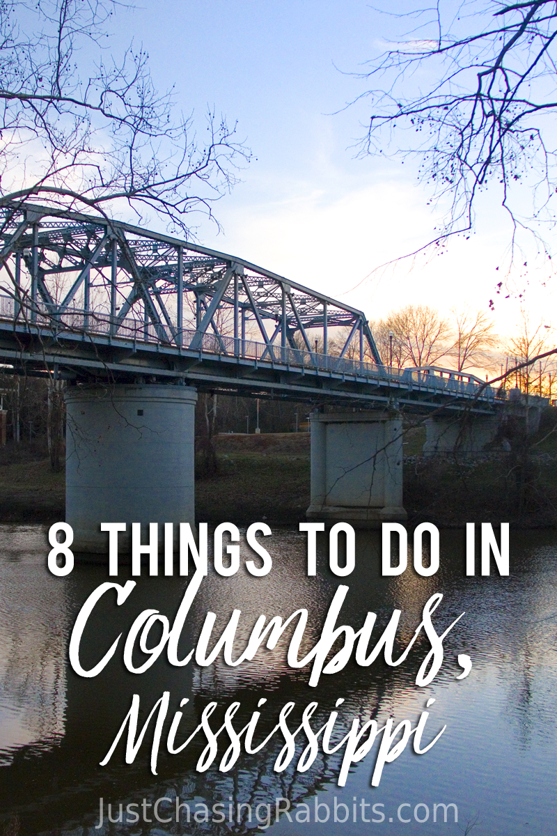 8 Things To Do in Columbus, Mississippi