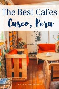 the best cafes in Cusco, Peru