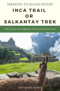 The Salkantay Trek or the Inca Trail to Machu Picchu