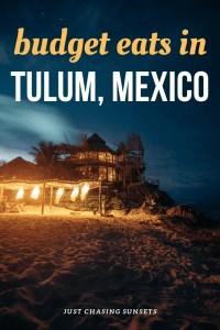 budget eats in Tulum, Mexcio