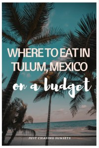 where to eat in Tulum, Mexico on a Budget