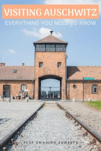 Visiting Auschwitz Everything You Need to Know