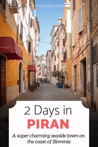 2 days in Piran