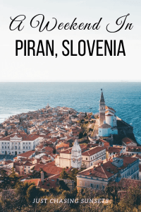 A weekend in PIran, Slovenia