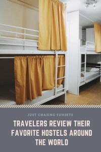 traveler's review their favorite hostels