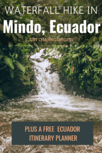 waterfall hike in mindo, ecuador