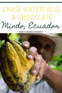waterfalls and chocolate in mindo, ecuador