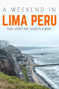 Spend a weekend in Lima, Peru