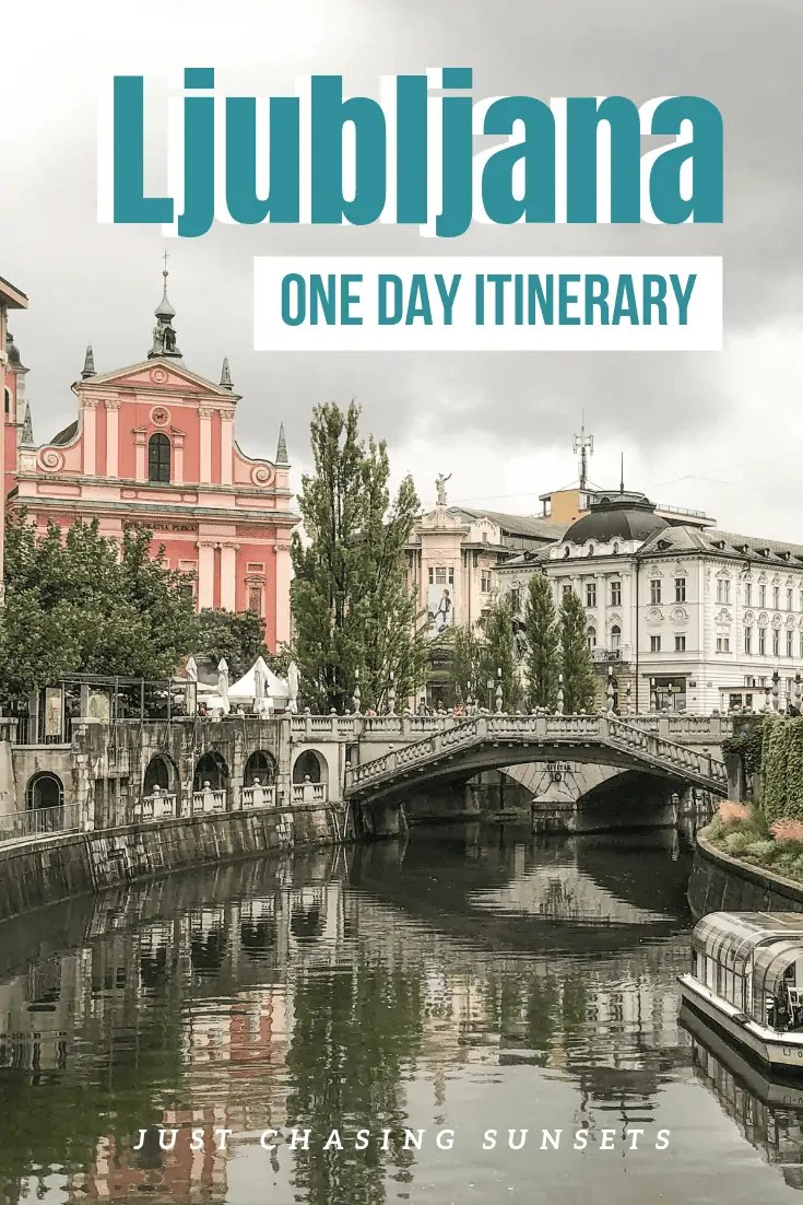 Ljubljana one day itinerary