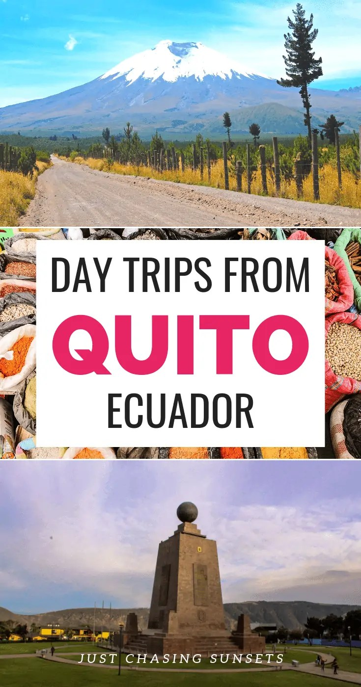 Day trips from Quito Ecuador