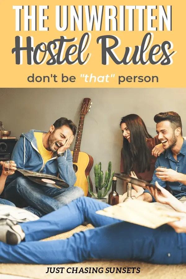 The unwritten hostel rules