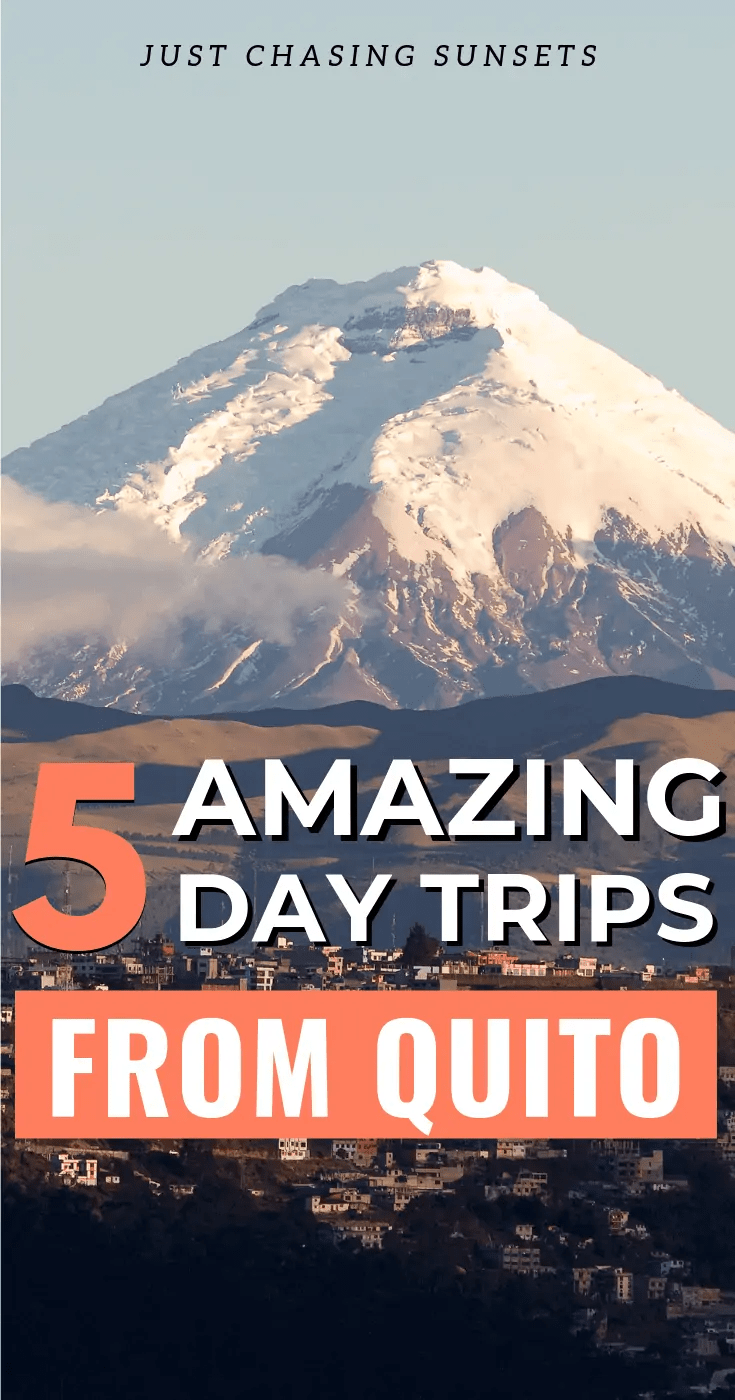 5 amazing day trips from Quito