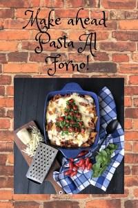 Make ahead pasta al forno