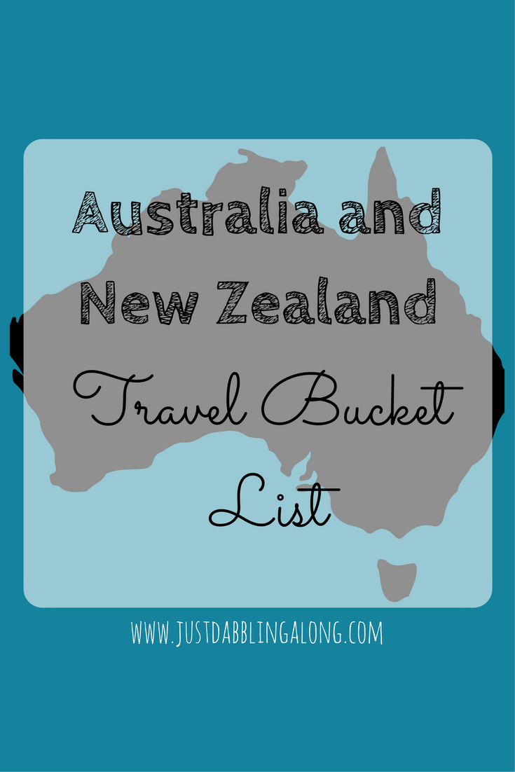Travel Bucket List ~ Australia and New Zealand (Oceania)