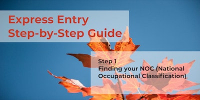 Express Entry Guide - Step 1 - NOC