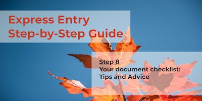 Express Entry Guide - Step 8 - Supporting Documents