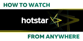 How To Look At Hotstar Online From Anywhere In The World
