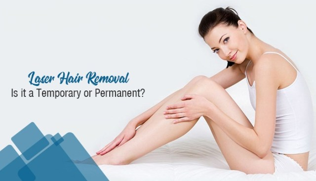 Laser Hair Removal: Is it a Temporary or Permanent Hair Removal Solution?