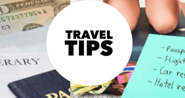 Tips for Your Safe and Sound Travel