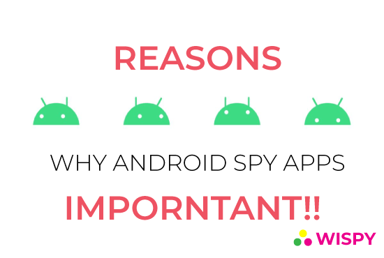 Reasons why Android Spying Apps are in Great Demand?