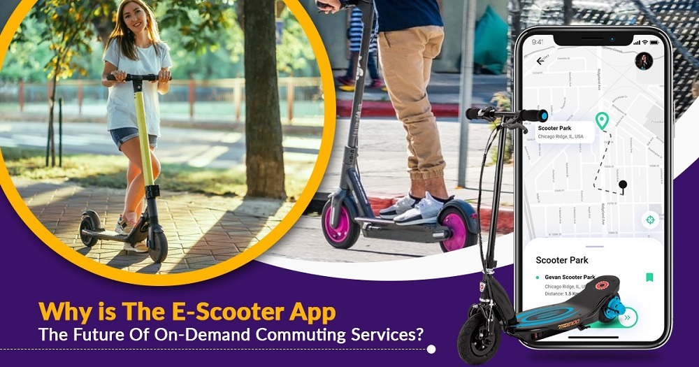 Why is the e-scooter app the future of on-demand commuting services