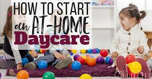 How to Start Up a Daycare in Your Home