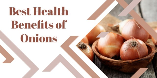 Best Health Benefits of Onions