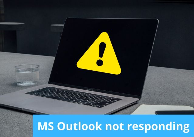 Is your MS Outlook not responding?