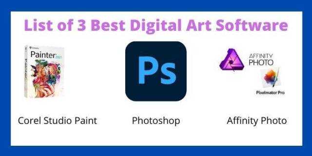 What Is The Best Software For Digital Art?