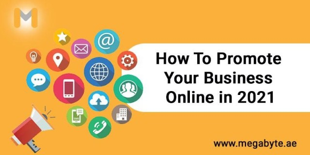 How To Promote Your Business Online in 2021