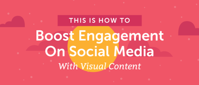 The Art of Visual Content – Boost Engagement on Social Media
