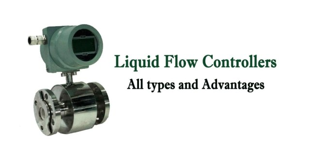 Liquid Flow Control Devices: All types and Advantages