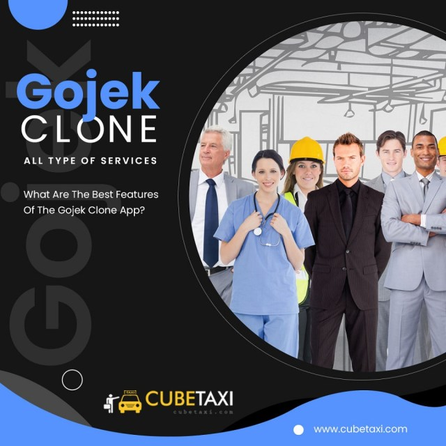 WHAT ARE THE BEST FEATURES OF THE GOJEK CLONE APP CubeJekX 2021?