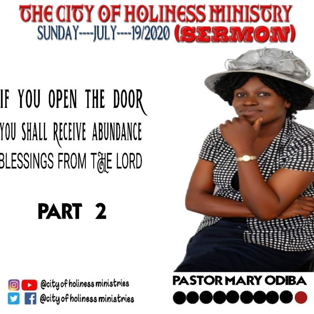 If You OPen The Door, You'll Receive Abundance Blessings From The Lord - Pastor Mary Odiba