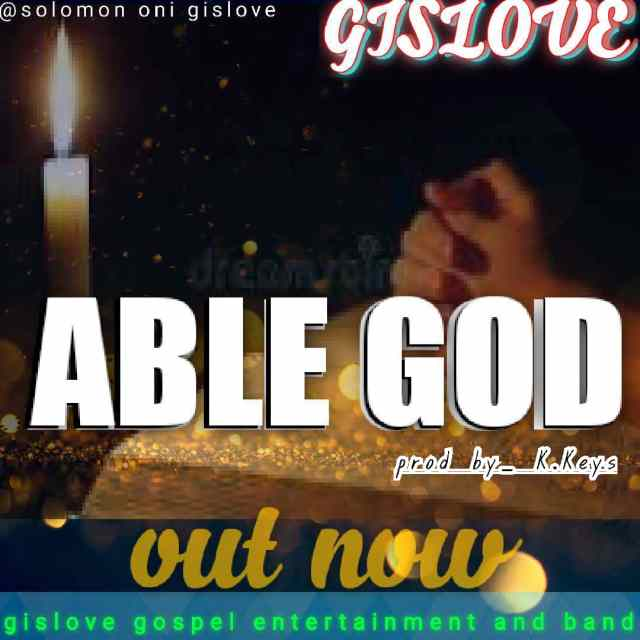 Able [MP3 DOWNLOAD] Able God - Gislove Oni